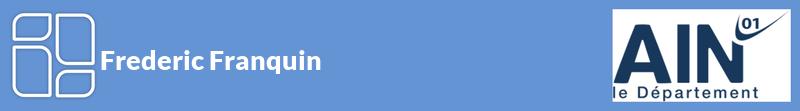 Frederic Franquin autoentrepreneur à ARBOYS EN BUGEY